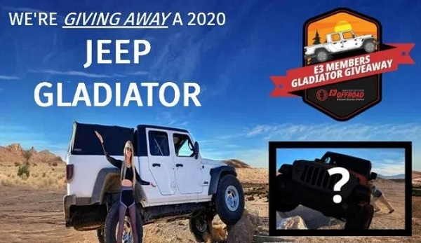 E3 OffRoad Jeep Gladiator Giveaway 2020