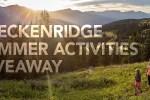 Breckenridge Summer Giveaway 2020