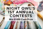 Night Owls Annual Art Contest: Win $1000 Cash!
