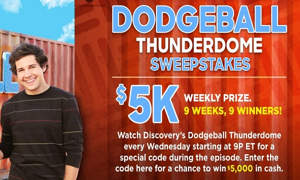 Discovery.com Dodgeball Thunderdome Sweepstakes