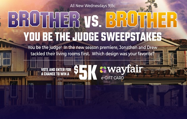 HGTV Brother vs. Brother You Be the Judge Sweepstakes 2020