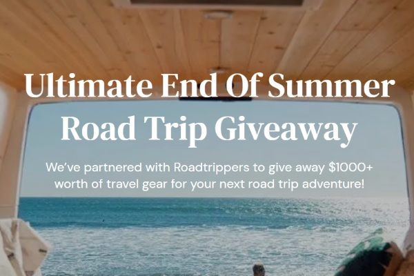 $1000+ Ultimate End Of Summer Road Trip Giveaway