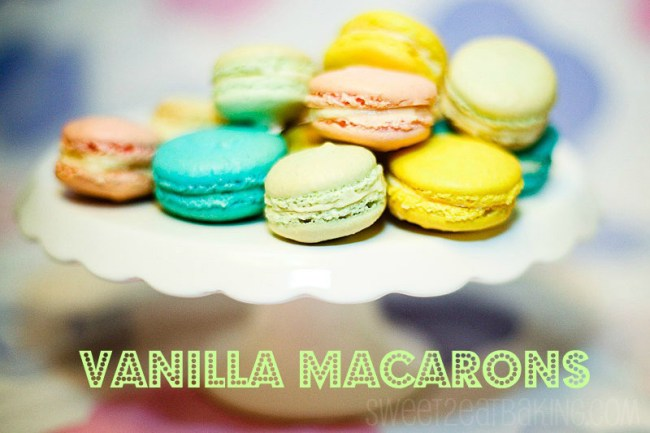 Vanilla Macarons Recipe by Sweet2EatBaking.com