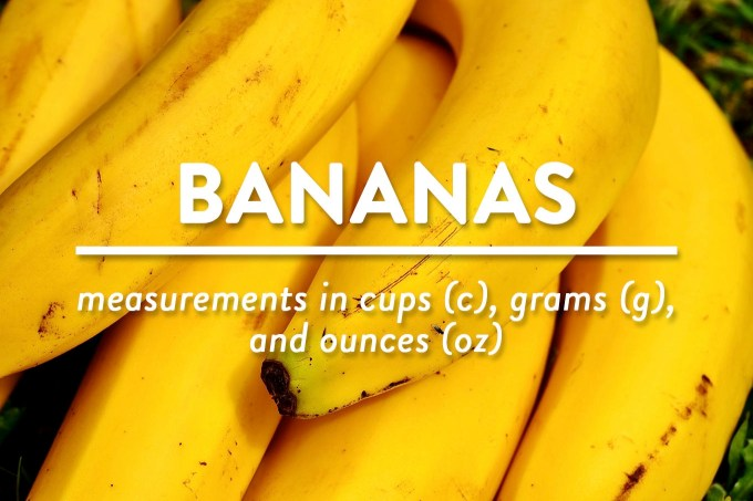 Bananas - Measurements in cups (c), grams (g), and ounces (oz) by Sweet2EatBaking.com