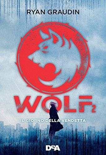 Risultati immagini per wolf 2 libro