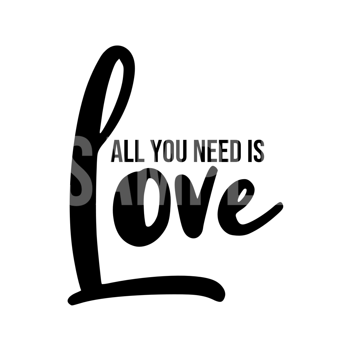 Download All You Need Is Love SVG and PNG