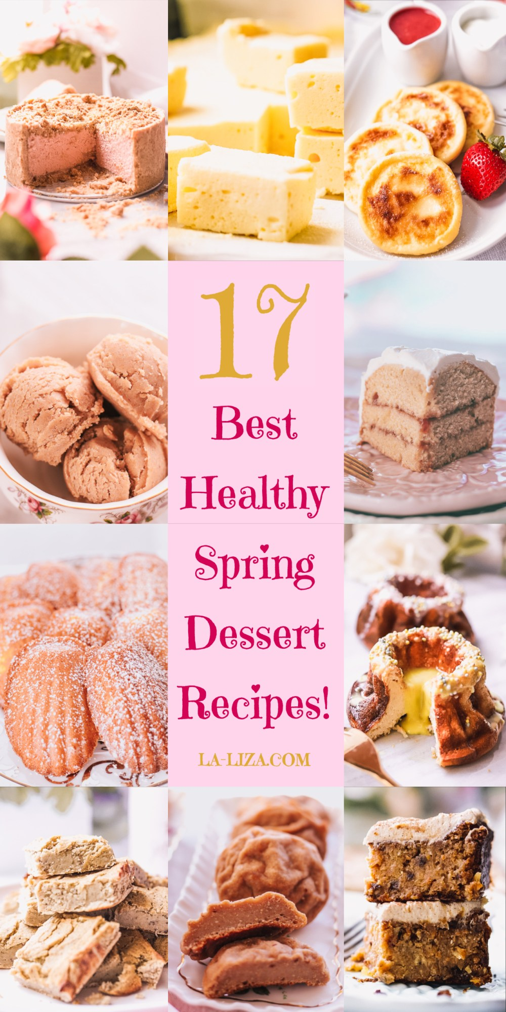 17 Easy Healthy Spring Dessert Recipes!