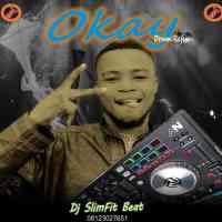 [Refix] DJ Slimfit - Okay Drum