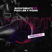 [Free Beat] Snowz Ft Poco Lee x Wizkid - Comot Body Beat