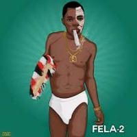 Fela 2 - Trench Boyz
