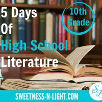 5 Days of High School Literature -10th Grade