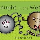Caught in a Web-Freebie