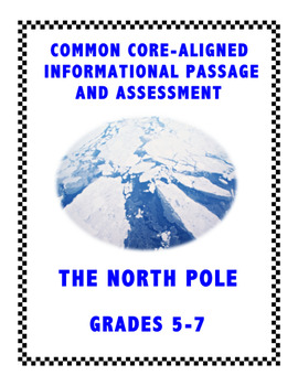 The North Pole: Common Core Assessment for Grades 5-6