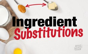Ingredient Substitutions