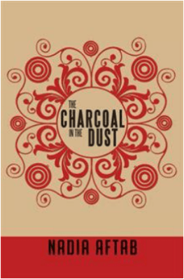 Poetry Book Review: The Charcoal In The Dust by Nadia Aftab