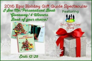 Epic Holiday I See Me! Personalized Book Giveaway Ends 12/25/16 – 4 Winners