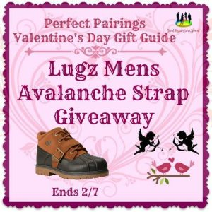 2017 Perfect Pairings Valentine's Day Gift Guide Lugz Mens Avalanche Strap Giveaway Ends 2/7/17