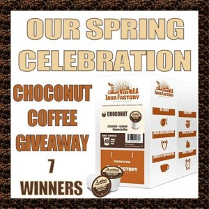 Java Factory Spring Celebration ChoconutCoffee Giveaway Ends 4/3/17 - 7 WINNERS!