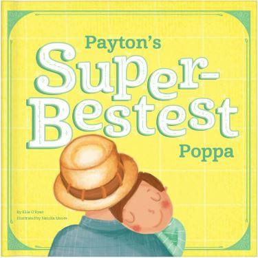My Super-Bestest Poppa