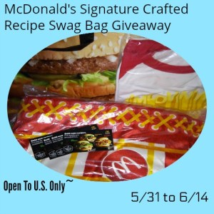 McDonald's Signature Crafted Recipe Swag Bag Giveaway Ends 6/14 @ 7 pm
