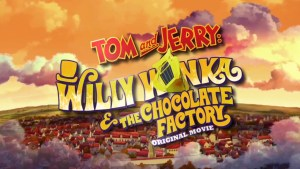 Press Release! Tom and Jerry: Willy Wonka and the Chocolate Factory on DVD July 11, 2017
