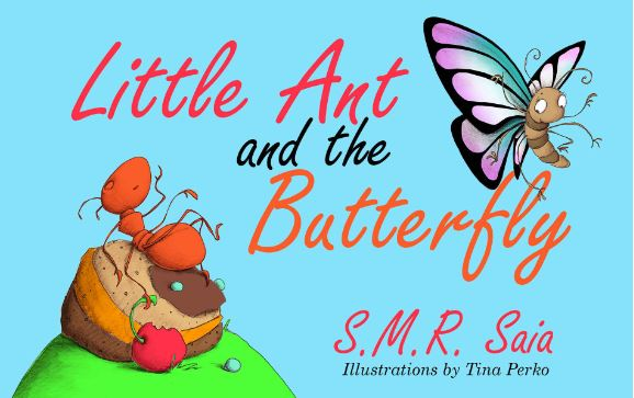 Little Ant and the Butterfly - Moral - Appearances Can Be Deceiving - Little Ant Books Book 1