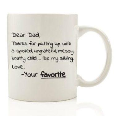 Dear Dad, From Your Favorite Coffee Mug