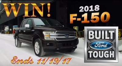 WIN a 2018 Ford F150 Pickup of Your Choice! Sweepstakes Ends 11/19/17