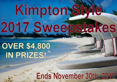 $4800 in Drool-Worthy Prizes in the Kimpton Style 2017 Sweepstakes – Ends 11/30/17