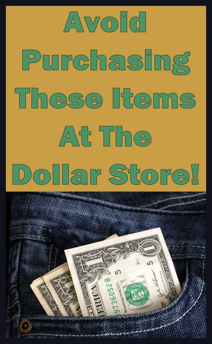Avoid Purchasing These Items At The Dollar Store