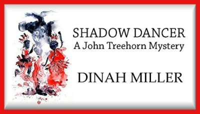 Native American Thriller – SHADOW DANCER A John Treehorn Mystery
