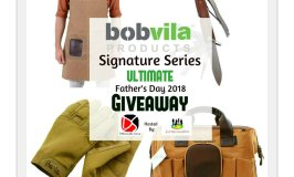 Bob Vila Signature Series Ultimate Father's Day Giveaway Ends 6/17