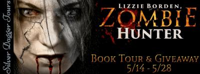 Lizzie Borden, Zombie Hunter Book Tour & Amazon Giveaway - banner
