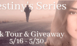 Destiny's Series Book Tour & Swag Pack Giveaway 5/16 – 5/30