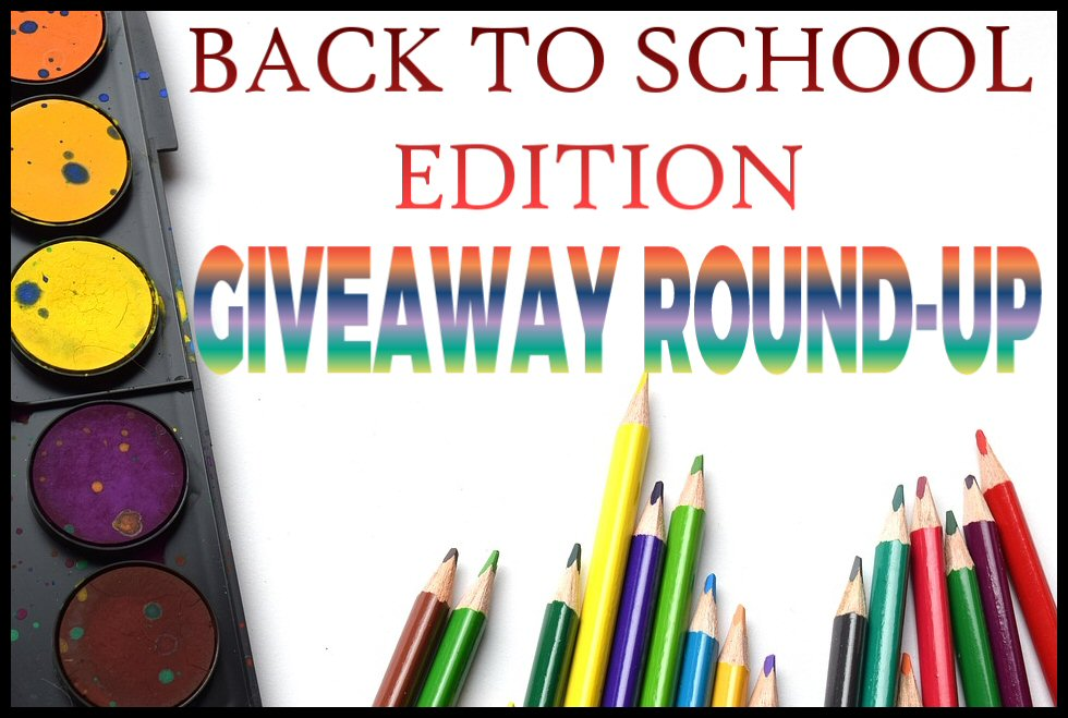 e34584eb94d Back To School Edition of GIVEAWAYS TO ENTER POST - Enter to WIN IT in  August!