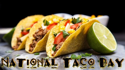 Get FREE TACOS tomorrow for National Taco Day!
