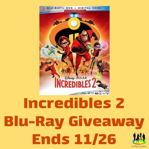 Incredibles 2 Blu-Ray Giveaway Ends 11/26