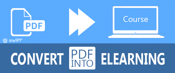 Converting PDFs into E-Learning Modules