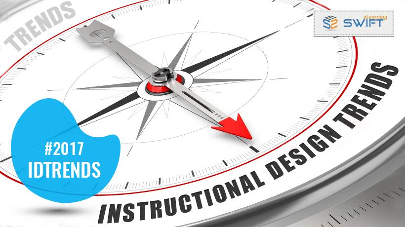 Instructional design trends for 2017