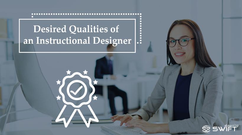 Qualities of an Instructional Designer