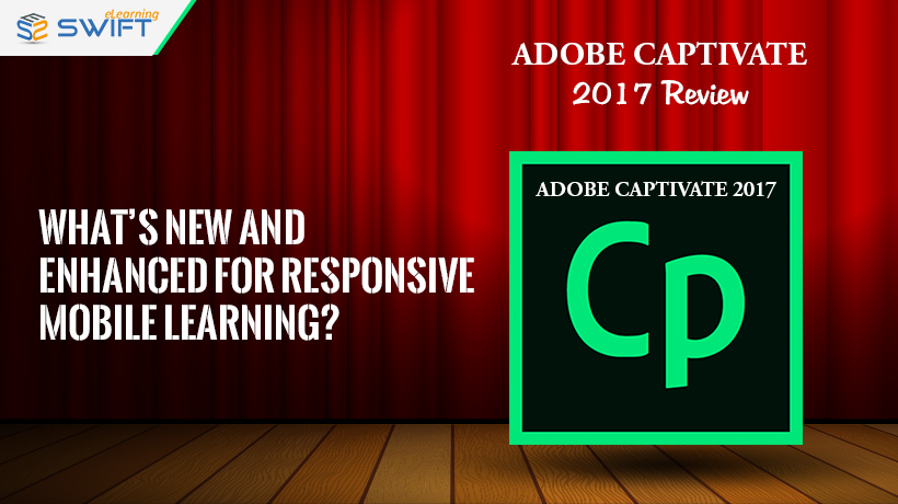 New Adobe Captivate 2017 Review