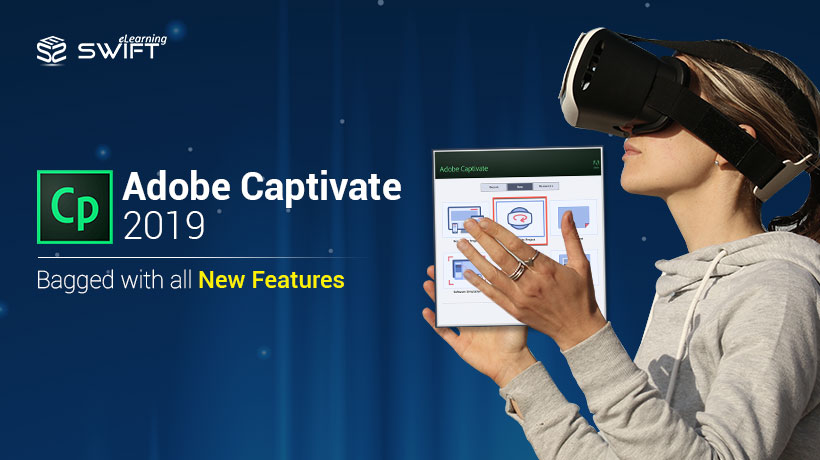 Adobe Captivate 2019 new features