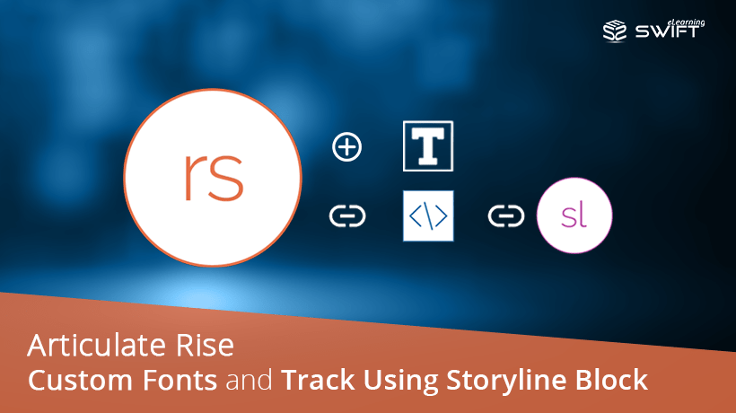 Rise_Track-completion-with-storyline-block-&-custom-fonts