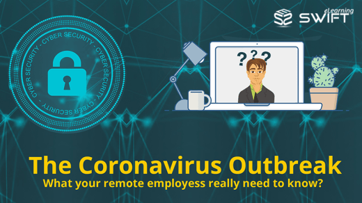 Novel Corona virus pandemic - Cyber Security Need of the hour for remote employees