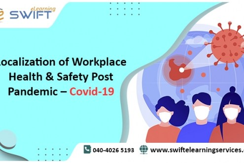 Localization of Workplace Health & Safety Post Pandemic – Covid-19