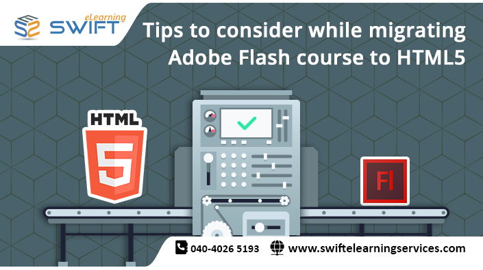 Tips to consider while migrating Adobe Flash course to HTML5
