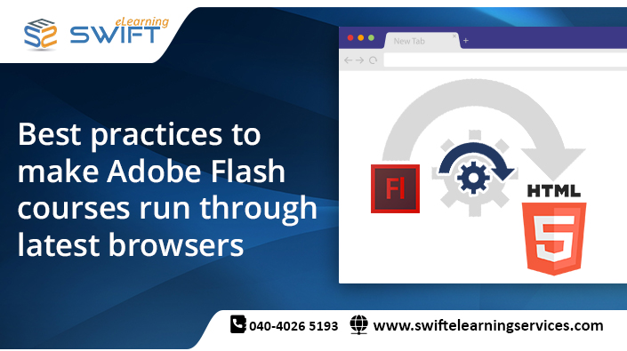 Converting Flash into HTML5-Best practices to make Adobe Flash courses run through latest browsers