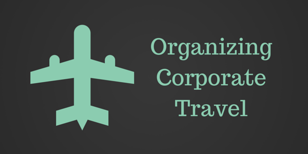 Organizing corporate Travel