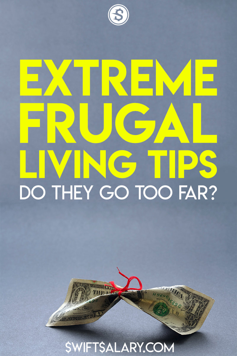 Extreme frugality tips: Do they go too far? (Pinterest pin)