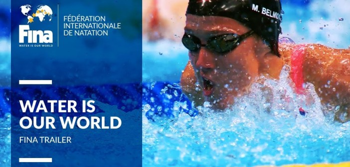 Water is our world! FINA Channel Trailer